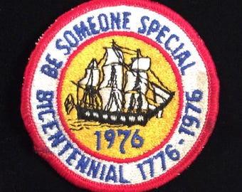 "United States BICENTENNIAL 1776-1976 Sew-On Embroidered Patch Appliqué Vintage ""Be Someone Special"""