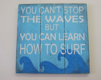 Beach House Sign Beach Themed Nursery You Can't Stop The Waves Inspirational Wall Art Wood Wallhanging Turquoise Wall Decor Distressed Wood