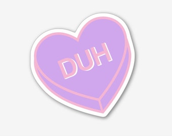Duh - Sticker