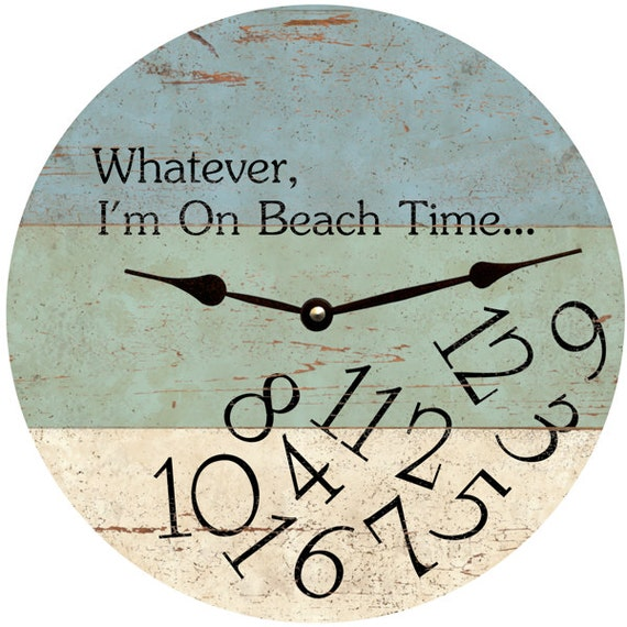 Whatever i 39 m on beach time clock whatever wall clock for Whatever clock diy