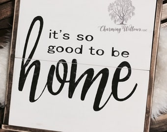 Its So Good To Be Home Sign / Home Sign / So Good To Be Home Sign / Home Decor / Wood Sign / Rustic Decor / Framed Sign