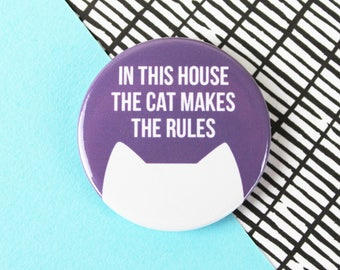 Cat fridge magnet, cat gift, kitchen accessory, In this house the cat makes the rules 38mm magnet
