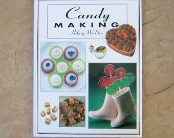 Candy Making Cookbook, Candy Making by Hilary Walden, 1996 Vintage Cookbook