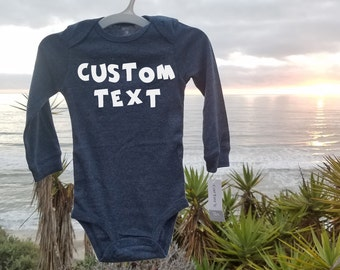 CUSTOM TEXT - Baby Onesie
