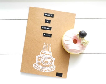 """Birthday card """"Baker's gonna bake"""", Folded card with envelope. """"Taylor Swift"""" card"""