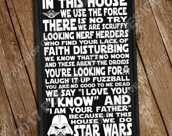 In This House We Do Star Wars 11 x 18 Wooden Sign FREE SHIPPING INCLUDED