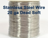 20ga Stainless Steel Wire - Dead Soft - Choose Your Length