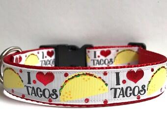 "1"" I love Tacos collar"