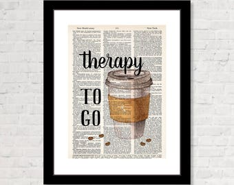 Therapy To Go - Coffee Cup Artwork  - Dictionary Art Print  - Coffee Shop Art - Coffee Lover Gift - Coffee Bar Art