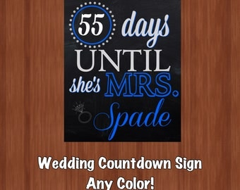 Bridal Shower Countdown Sign - Wedding Countdown Sign - Days Until She's Married - Wedding Shower Decor - Wedding Countdown - Any Color