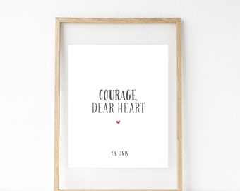 CS Lewis Quote, Courage Dear Heart, Chronicles of Narnia, The Voyage of the Dawn Treader, Inspirational Quote, CS Lewis Art Print, Art Print
