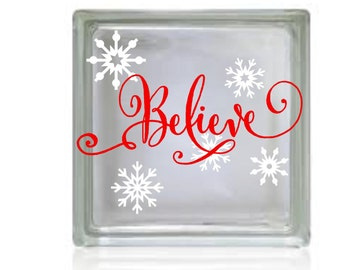 Believe, Holiday decal, Decal for DIY Glass Block, Decal sticker for tiles, your color choices