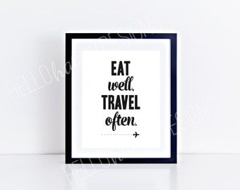 Eat Well Travel Often, Instant Download, Digital Print, Typography Print, Printable