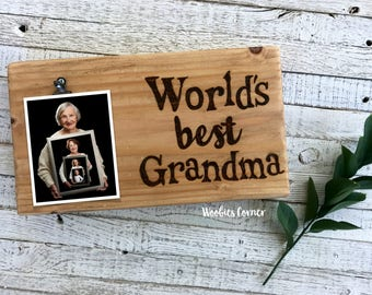 Worlds Best Grandma, Photo clip board, Gifts for Grandma, Mothers Day gift, Grandma picture holder, Grandma picture frame, Picture holder