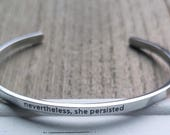 Nevertheless She Persisted Affirmation Bracelet