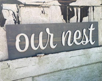 Our nest, our nest sign, home decor, wall decor, our nest wall decor, dimensional wall decor