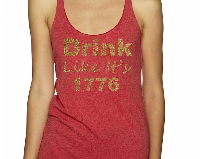 women's 4th of july GLITTER tank - drink like it's 1776 july 4th shirt - patriotic flowy tri-blend tank top - small, medium, large, xl, xxl
