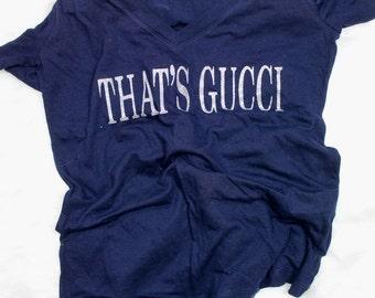 Thats Gucci t shirt
