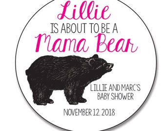 Mama Bear Baby Shower Stickers, Personalized Baby Shower Favor Label Gift Tags, She's About to Pop Stickers