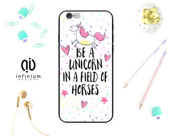 Be A Unicorn Case For iPhone 6S, Samsung S8, S8 Edge, S7, S7 Edge, J5, J3, Galaxy A3, A5, Core Prime, iPhone 7, 7 Plus, SE, 5S & Touch 6