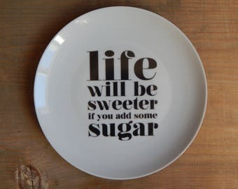 Lagerhaus Life Will be Sweeter if You Add Some Sugar Plate Black White Decorative Plate