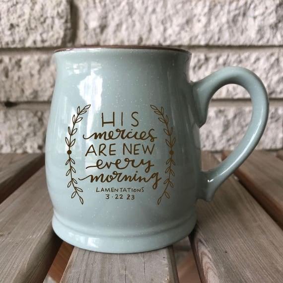 PRESALE *** Mercies New Ceramic Mug * Christian Catholic Gifts * Drinkware * Handlettered Design * Gifts for Her * Coffee Mug