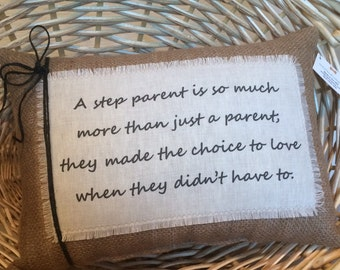 Quote~Step parent pillow Step Mom gift Decorative pillow~Pillows with sayings~Quote pillow~Mother's Day gift~gift for step mom~second mom~