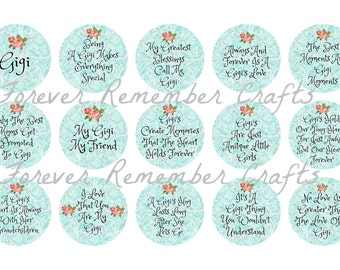 INSTANT DOWNLOAD Gigi Quotes & Sayings  1 Inch Bottle Cap Image Sheets *Digital Image* 4x6 Sheet With 15 Images