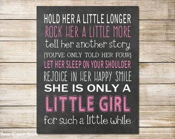 PRINTABLE ART Hold Her A Little Longer Print Girl Wall Art Girl Nursery Decor Baby Shower Gift For Mom