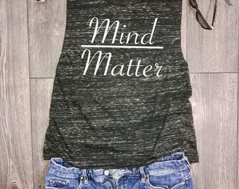 Mind Over Matter womens muscle tank, gym muscle tank, workout tank, muscle tank top, workout motivation, gym tank top, gym top