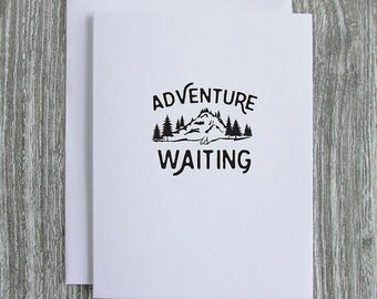 Adventure Is Waiting - Letterpress Blank Greeting Card on 100% Cotton Paper