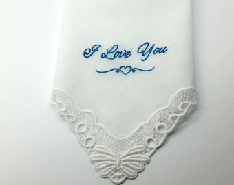I love You embroidered on this beautiful lace Cornered Handkerchief with Crochet Lace Edge, Bridal Gift or just for Someone you Love.