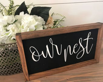 Our nest 8x14 / hand painted / wood sign / farmhouse style / rustic