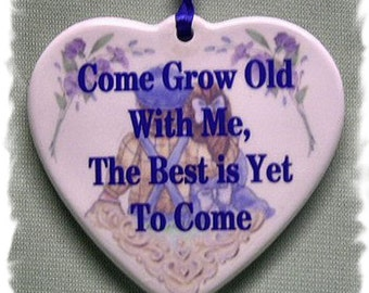 Come Grow Old With Me  _ Heartfelt Expression