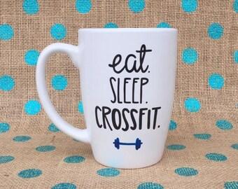 Crossfit Coffee Mug - Cross Fit Coffee Mug - Crossfit - Eat Sleep Crossfit - Workout Coffee Mug - Workout - Barbell - Hand Painted Mug