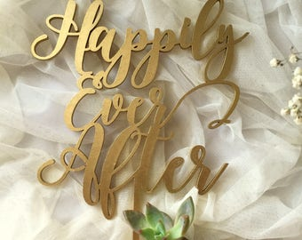 Happily Ever After Cake Topper - Gold Wedding Cake Topper - Silver - Wedding Cake Topper.
