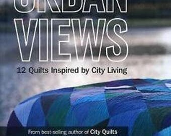 Urban Views : 12 Quilts Inspired by City Living by Cherri House (2013, Paperback)  ++bUY aNY 3 bOOKS / gET oNE FREE