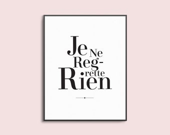 I regret nothing, je ne regrette rien quote, french quote art, minimal quote art, modern bedroom art, inspirational quote print, dorm decor