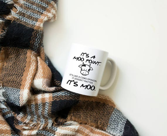 FRIENDS TV Show Mug | Moo Point | Friends Fan Gift |