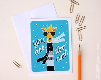 Friendship card, You are too cool, Giraffe card, Blank greeting card, A2 greeting card