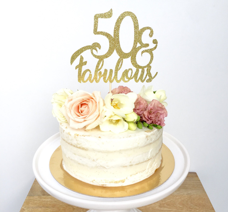 Fabulous 50 Cake Topper: 50 And Fabulous Glitter Cake Topper. Fifty. Birthday Cake