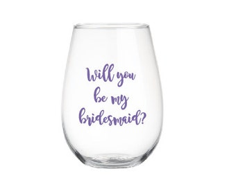 Personalized Bridesmaid Wineglass, Bridesmaid Stemless Wine Glass, Custom Wineglass, Bridesmaid Gift, Wedding Gift