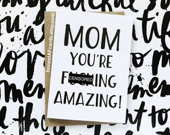 Funny Mother's Day Card - Funny Mom Birthday Card - Mom You're F'ing Amazing! - Funny Mom Just Because Card.