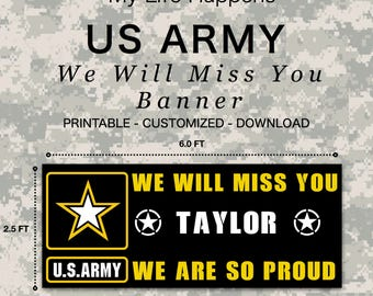 We Will Miss You- Banner - Army - Customized  - (Digital Download)