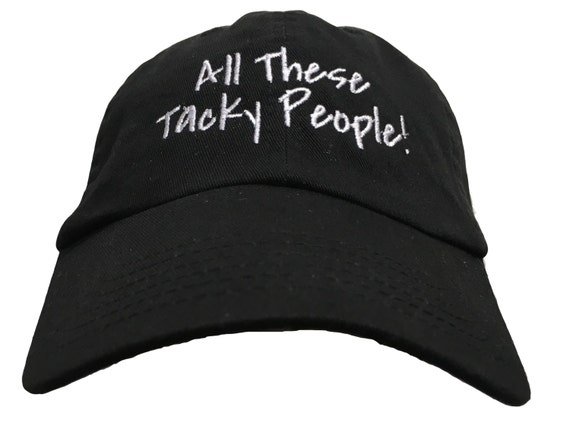 All These Tacky People! - Polo Style Ball Cap (Black with White Stitching)
