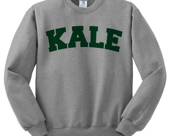 Kale Sweatshirt, Kale Sweater, Kale University, Tumblr Sweatshirt, Kale Pullover, Vegan Sweater