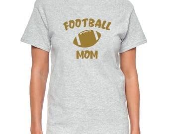 Football Mom or Dad - Black, White or Gray T-Shirt