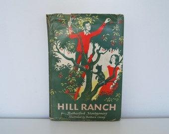 Vintage children's book - Hill Ranch (1951) - First edition