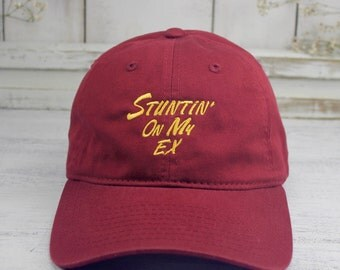 Stuntin' On My Ex Cardinal Red Dad Hat Embroidered Baseball Cap Savage Mode
