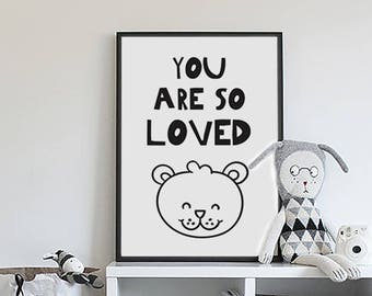 You are so loved print, Baby room decor, Nursery wall art animals, Kids room art, Newborn baby gift, kids poster, scandinavian baby, bear